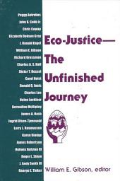 Eco-Justice--The Unfinished Journey: The Unfinished Journey