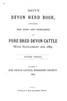 Davy s Devon Herd Book Containing the Ages and Pedigrees of Pure Bred Devon Cattle with Supplemental Register and Dual purpose Section PDF