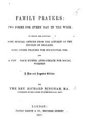 Family Prayers: two forms for every day in the week ... A new and improved edition
