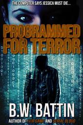 Programmed for Terror