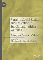 Rurality, Social Justice and Education in Sub-Saharan Africa Volume I