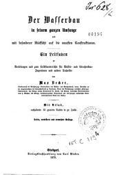Handbuch der Ingenieur-Wissenschaft: 4: Der Wasserbau in seinem ganzen Umfange
