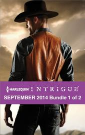 Harlequin Intrigue September 2014 - Bundle 1 of 2: Maverick Sheriff\Dead Man's Curve\Snow Blind