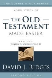 The Old Testament Made Easier, Part 1: Part 1