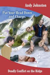 Put Your Head Down And Charge Book PDF