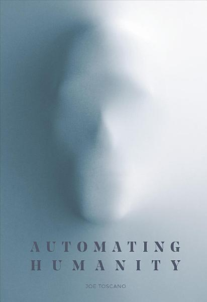 Download Automating Humanity Book
