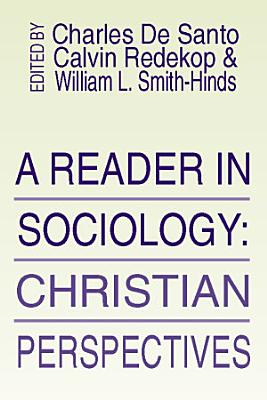 A Reader in Sociology  Christian Perspectives