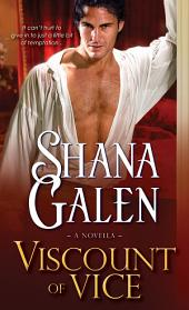 Viscount of Vice: A Novella