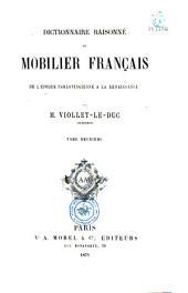 Dictionnaire raisonné du mobilier français: de l'époque carlovingienne à la Renaissance, Volumes2à6