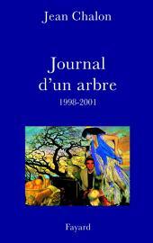 Journal d'un arbre (1998-2001)