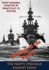 Triumph in the Pacific; The Navy's Struggle Against Japan