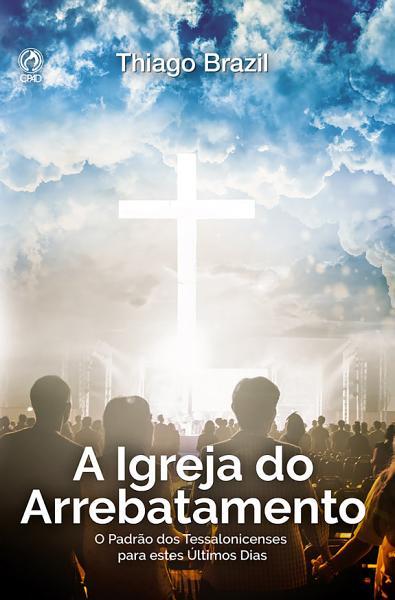 A Igreja Do Arrebatamento
