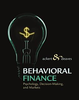 Behavioral Finance  Psychology  Decision Making  and Markets Book