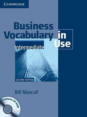 Business Vocabulary in Use  Intermediate with Answers and CD ROM PDF