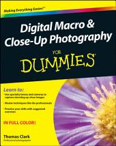 Digital Macro and Close-Up Photography For Dummies