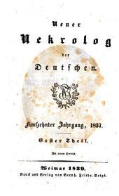 Neuer Nekrolog der Deutschen: Band 1;Band 15