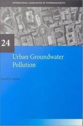 Urban Groundwater Pollution: IAH International Contributions to Hydrogeology 24
