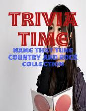 Trivia Time - Name That Tune Country and Rock Collection