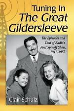 Tuning In The Great Gildersleeve