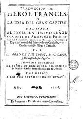 Tradvccion del Heroe frances, o La idea del Gran capitan