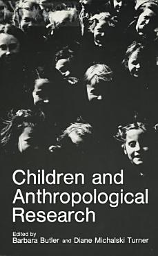 Children and Anthropological Research PDF