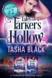 Tales from Tarker's Hollow #2