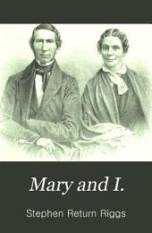 Mary and I.: Forty Years with the Sioux