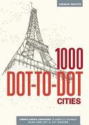 1000 Dot to Dot  Cities