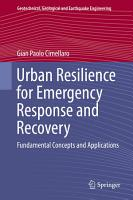 Urban Resilience for Emergency Response and Recovery PDF