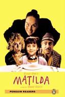 Matilda  Con CD Audio  Per le Scuole superiori Book