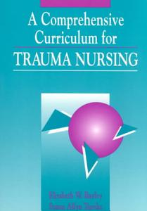 A Comprehensive Curriculum for Trauma Nursing PDF