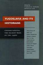 Yugoslavia and Its Historians PDF