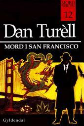 Mord i San Francisco: Mord-serien 12