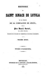 Histoire de Saint Ignace de Loyola et de l'origine de la Compagnie de Jesus: Volume1