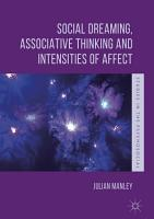 Social Dreaming  Associative Thinking and Intensities of Affect PDF