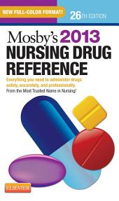 Mosby's 2013 Nursing Drug Reference - E-Book: Edition 26