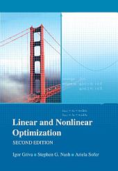 Linear and Nonlinear Optimization: Second Edition