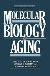 Molecular Biology of Aging
