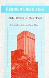 Reinventing Cities: Equity Planners Tell Their Stories