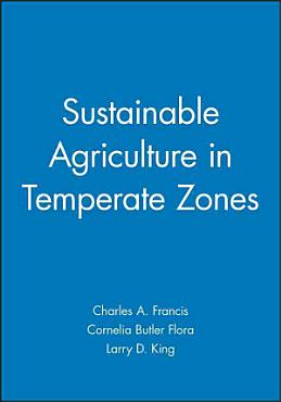 Sustainable Agriculture in Temperate Zones PDF