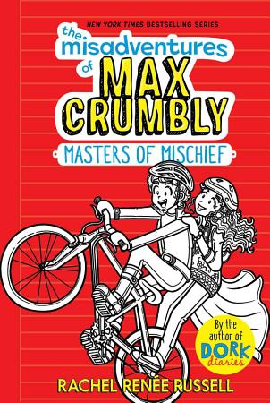 The Misadventures of Max Crumbly 3 PDF