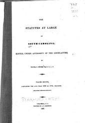 The Statutes at Large of South Carolina: Acts, 1685-1716