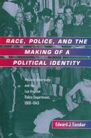 Race  Police  and the Making of a Political Identity PDF