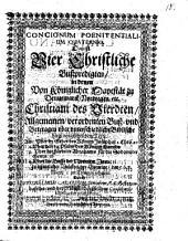 Concionum poenitentialium quaternio: d. i. vier Christliche Bußpredigten ...