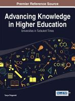 Advancing Knowledge in Higher Education  Universities in Turbulent Times PDF