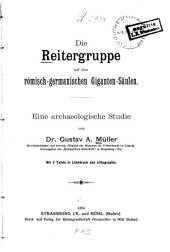 Die Reitergruppe auf den römisch-germanischen Giganten-Säulen: Eine archaeologische Studie