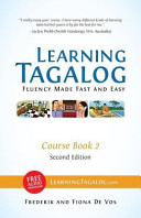 Learning Tagalog   Fluency Made Fast and Easy   Course Book 2 B and W   Free Audio Download PDF