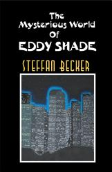 The Mysterious World Of Eddy Shade Book PDF