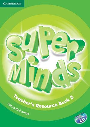 Super Minds Level 2 Teacher s Resource Book with Audio CD