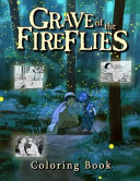 Grave of the Fireflies Coloring Book